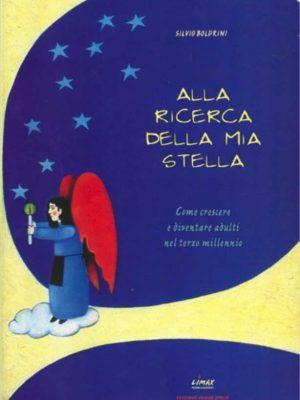 Alla ricerca della mia Stella - Silvio Boldrini