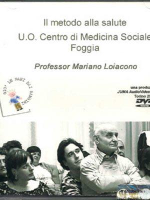 Il metodo alla salute U.O. Centro di Medicina Sociale Foggia