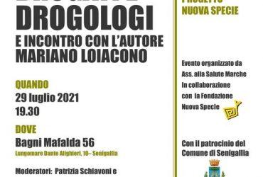 """Presentazione del libro """"Droga Drogati Drogologi"""" a Senigallia."""